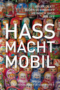 Hass macht mobil