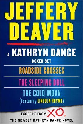 Kathryn Dance eBook Boxed Set: Roadside Crosses, Sleeping Doll, Cold Moon