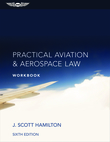 Practical Aviation & Aerospace Law Workbook