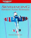 Skydancing: Aerobatic Flight Techniques