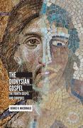 The Dionysian Gospel