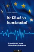 Die EU auf der Intensivstation?