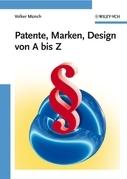 Patente, Marken, Design von A bis Z