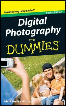 Digital Photography for Dummies, Pocket Edition, Pocket Edition