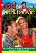 Toni der Hüttenwirt 277 - Heimatroman