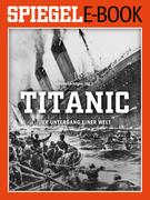 Titanic - Der Untergang einer Welt
