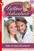 Bettina Fahrenbach 37 - Liebesroman