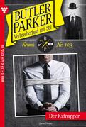 Butler Parker 103 - Kriminalroman