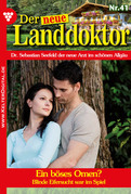 Der neue Landdoktor 41 - Arztroman