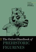 The Oxford Handbook of Prehistoric Figurines