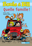 Boule et Bill - Quelle famille !