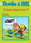Boule et Bill -  quoi joue-t-on ?
