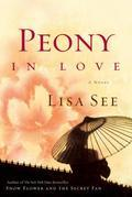 Peony in Love: A Novel