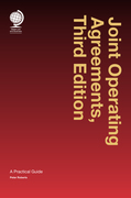 Joint Operating Agreements, Third Edition
