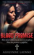 Blood Promise (The Progeny Series, #3)