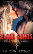 Blood Bonds (The Progeny Series, #2)