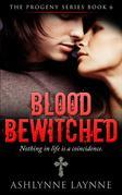 Blood Bewitched (The Progeny Series, #6)