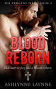 Blood Reborn (The Progeny Series, #4)