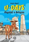 U-Days. Ungulati a Bologna