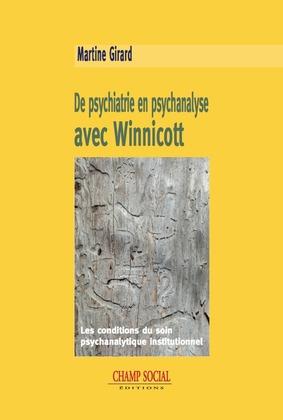 De psychiatrie en psychanalyse avec Winnicott