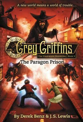 Grey Griffins: The Paragon Prison