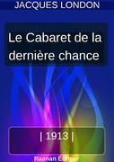 LE CABARET DE LA DERNIÈRE CHANCE