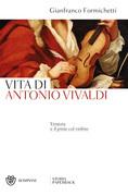 Vita di Antonio Vivaldi