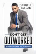 Don't Get Outworked