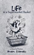 Life in a Supermarket Basket