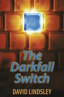 The Darkfall Switch