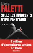Seuls les innocents n'ont pas d'alibi