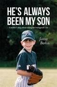 He's Always Been My Son