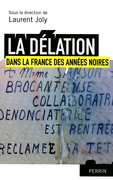La dlation dans la France des annes noires