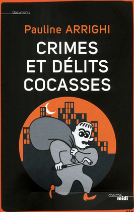Crimes et délits cocasses