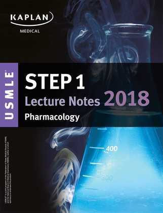 USMLE Step 1 Lecture Notes 2018: Pharmacology