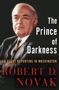 The Prince of Darkness: 50 Years Reporting in Washington