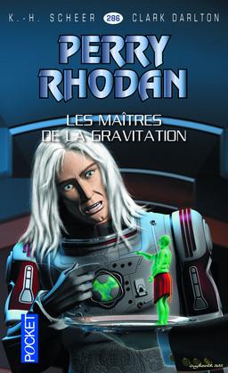 Perry Rhodan n°286 - Les maîtres de la gravitation