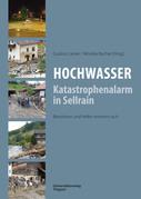 Hochwasser: Katastrophenalarm in Sellrain