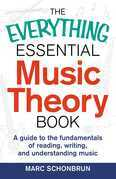 Everything Essential Music Theory Book: A Guide to the Fundamentals of Reading, Writing, and Understanding Music
