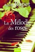La Mélodie des roses
