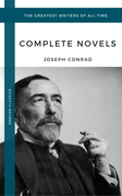Conrad, Joseph: The Complete Novels (Oregan Classics) (The Greatest Writers of All Time)