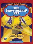 Survivorship Net: A Parable for the Family, Friends, and Caregivers of People with Cancer