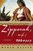 Zipporah, Wife of Moses: A Novel