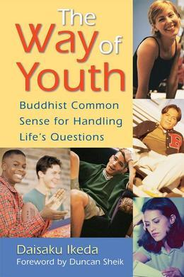 The Way of Youth: Buddhist Common Sense for Handling Life's Questions