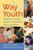 Way of Youth: Buddhist Common Sense for Handling Life's Questions