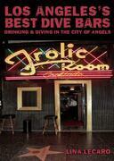 Los Angeles's Best Dive Bars