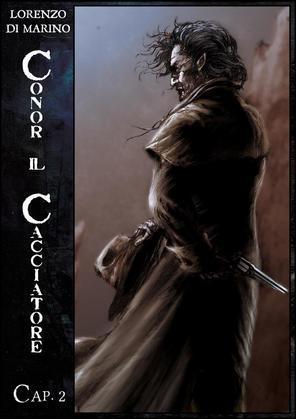 Conor Il Cacciatore - Cap. 2