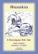 MINNIKIN - A Norwegian Fairy Tale