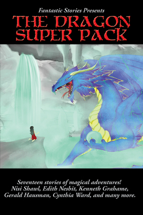 Fantastic Stories Present The Dragon Super Pack