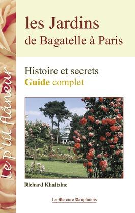 Les Jardins de Bagatelle à Paris